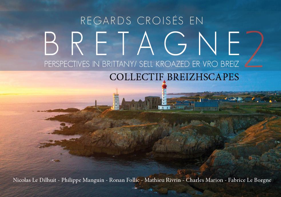 Livre 2 Regards croisés en Bretagne