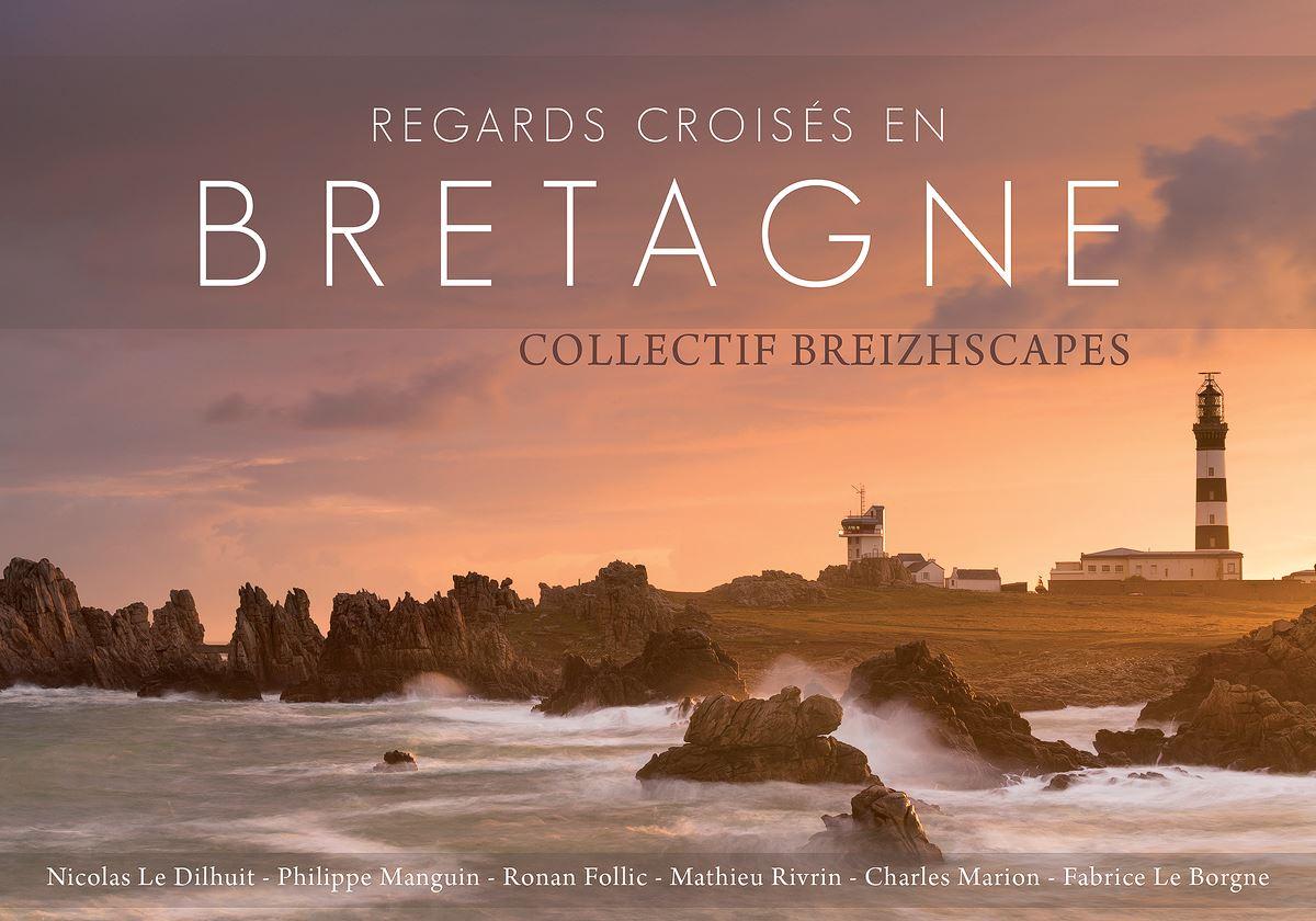livre photo Bretagne du collectif BREIZHSCAPES